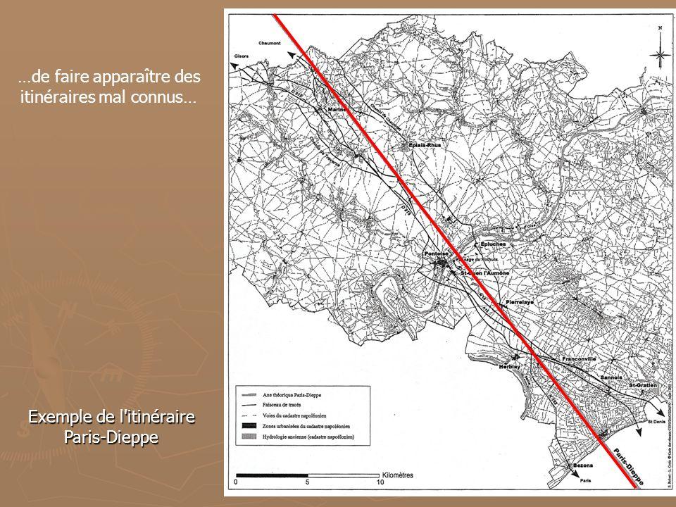 …de faire apparaître des itinéraires mal connus… Exemple de l'itinéraire Paris-Dieppe