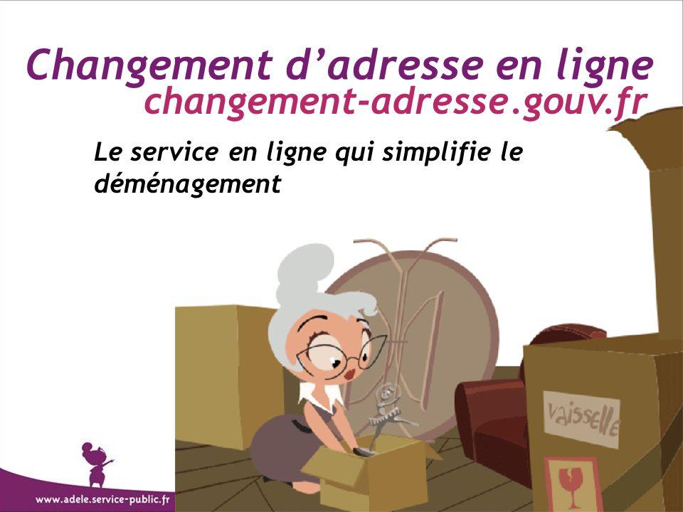Changement dadresse en ligne Le service en ligne qui simplifie le déménagement changement-adresse.gouv.fr