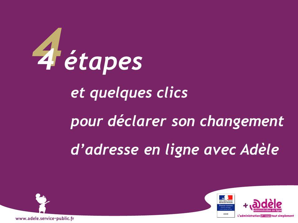4 4 étapes et quelques clics pour déclarer son changement dadresse en ligne avec Adèle