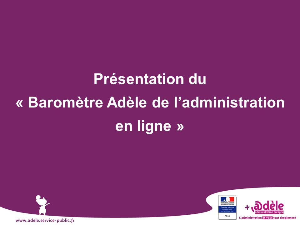 Présentation du « Baromètre Adèle de ladministration en ligne »