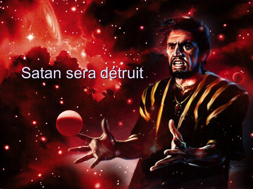 Satan sera détruit