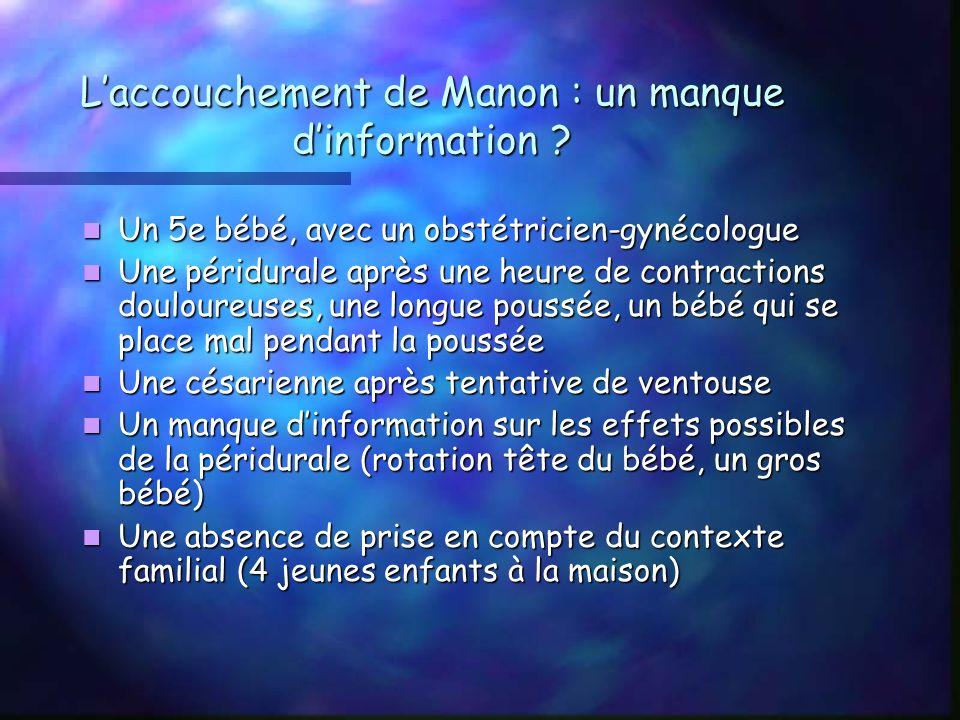 Laccouchement de Manon : un manque dinformation .