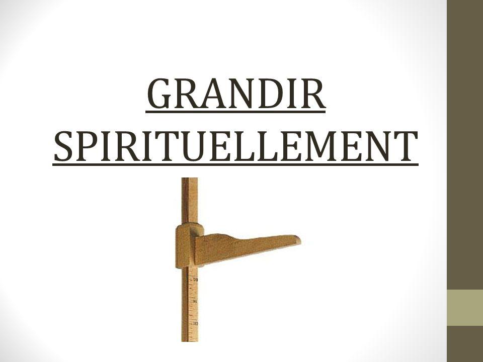 GRANDIR SPIRITUELLEMENT