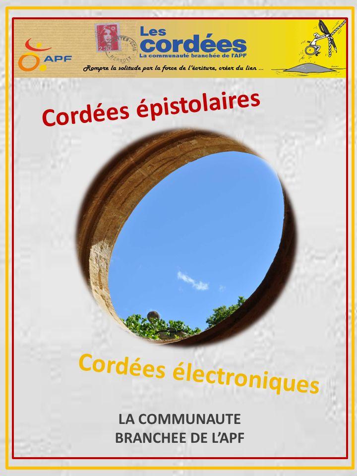 Cordées électroniques Cordées épistolaires LA COMMUNAUTE BRANCHEE DE LAPF