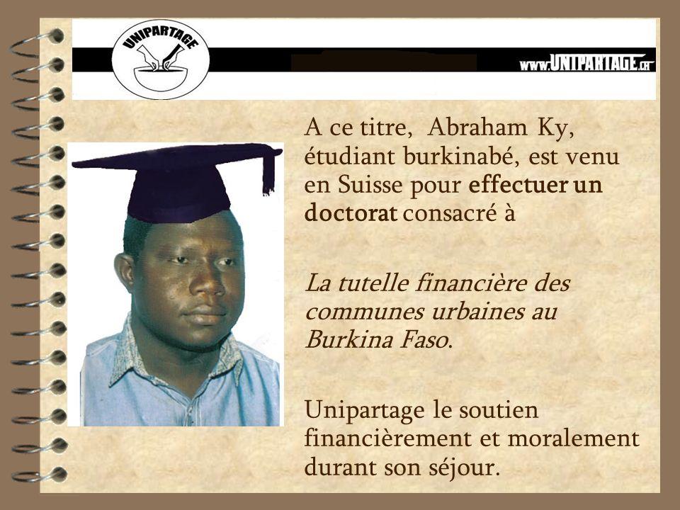 A ce titre, Abraham Ky, étudiant burkinabé, est venu en Suisse pour effectuer un doctorat consacré à La tutelle financière des communes urbaines au Bu