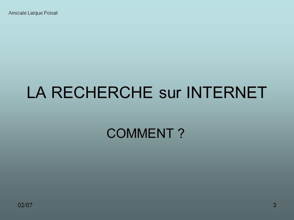 02/073 LA RECHERCHE sur INTERNET COMMENT ? Amicale Laïque Poisat