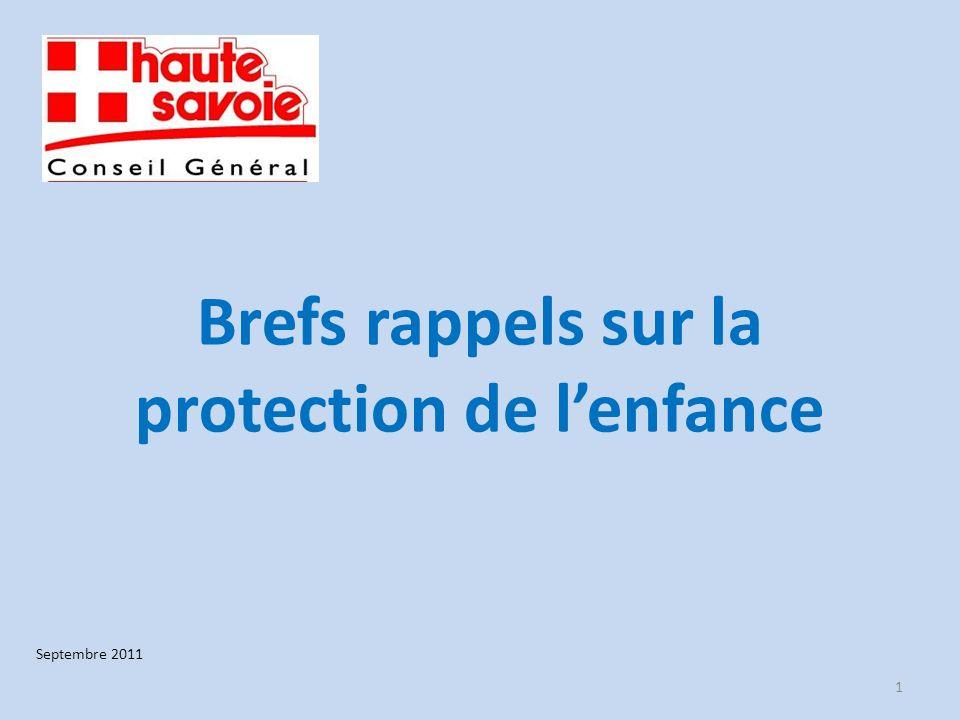 Brefs rappels sur la protection de lenfance 1 Septembre 2011