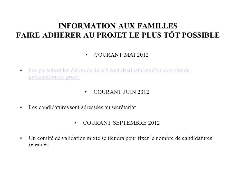 INFORMATION AUX FAMILLES FAIRE ADHERER AU PROJET LE PLUS TÔT POSSIBLE COURANT MAI 2012 Les parents et les élèves de 1ère S sont destinataires dun cour