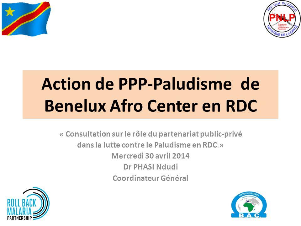Action de PPP-Paludisme de Benelux Afro Center en RDC « Consultation sur le rôle du partenariat public-privé dans la lutte contre le Paludisme en RDC.