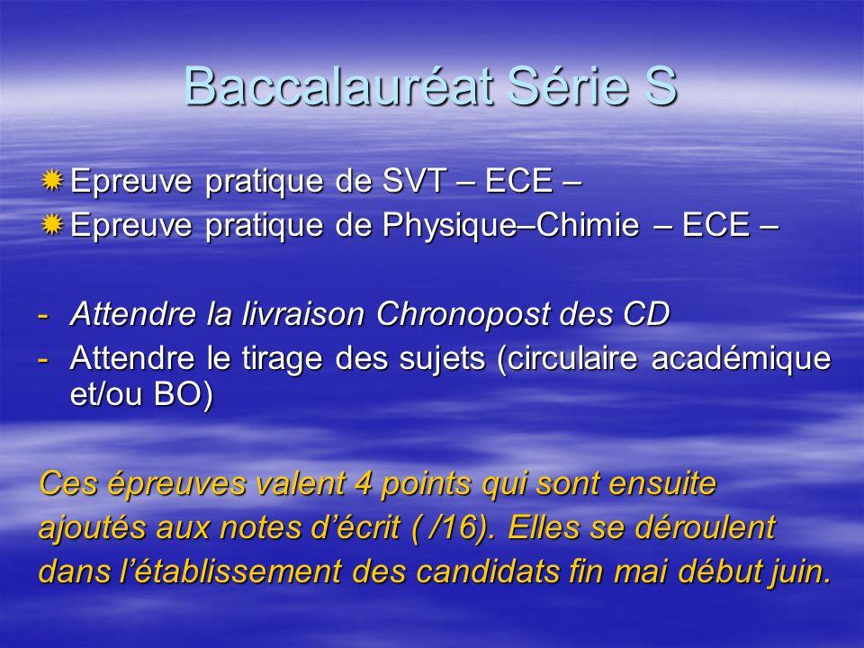 Baccalauréat Série S Epreuve pratique de SVT – ECE – Epreuve pratique de SVT – ECE – Epreuve pratique de Physique–Chimie – ECE – Epreuve pratique de P