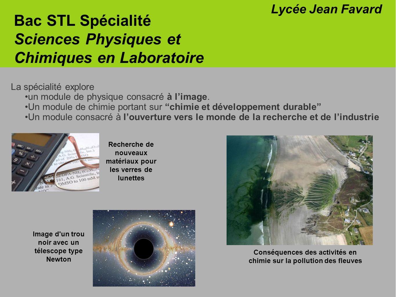 La spécialité explore un module de physique consacré à limage. Un module de chimie portant sur chimie et développement durable Un module consacré à lo