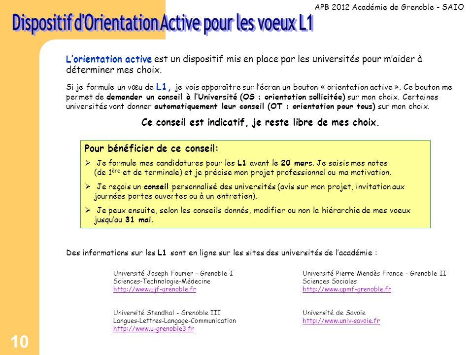 10 Lorientation active est un dispositif mis en place par les universités pour maider à déterminer mes choix.