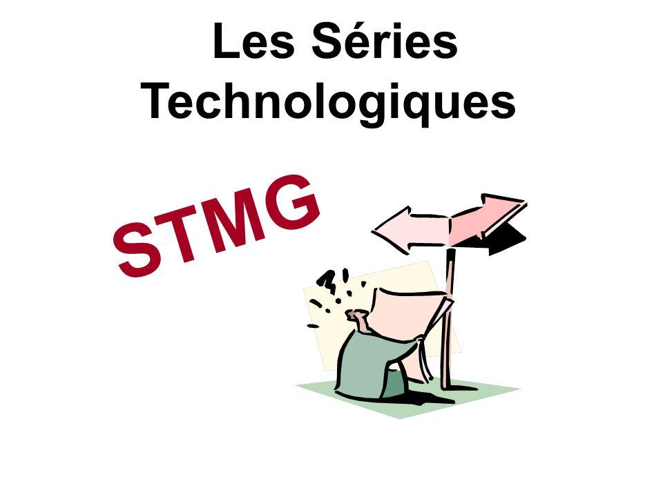 Les Séries Technologiques STMG