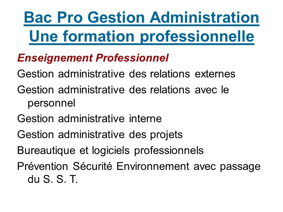Bac Pro Gestion Administration Une formation professionnelle Enseignement Professionnel Gestion administrative des relations externes Gestion administ
