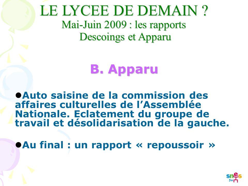LE LYCEE DE DEMAIN . Mai-Juin 2009 : les rapports Descoings et Apparu B.