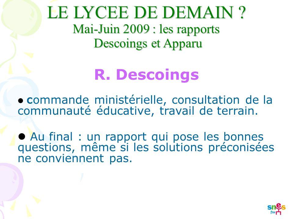 LE LYCEE DE DEMAIN . Mai-Juin 2009 : les rapports Descoings et Apparu R.