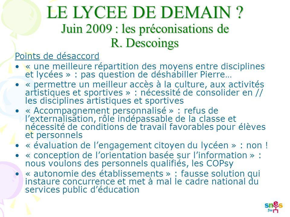 LE LYCEE DE DEMAIN . Juin 2009 : les préconisations de R.