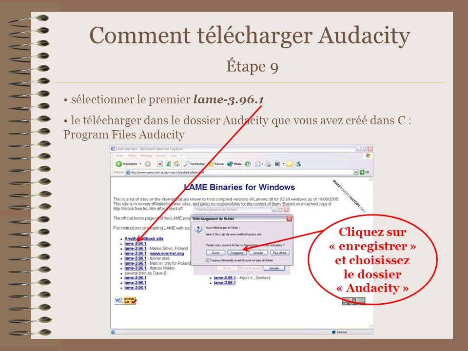 Comment télécharger Audacity Étape 9 sélectionner le premier lame-3.96.1 le télécharger dans le dossier Audacity que vous avez créé dans C : Program F