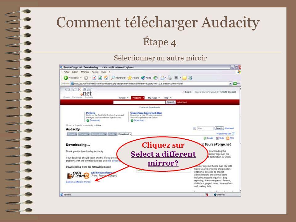 Comment télécharger Audacity Étape 5 Choisissez le « miroir » Paris, France 1.