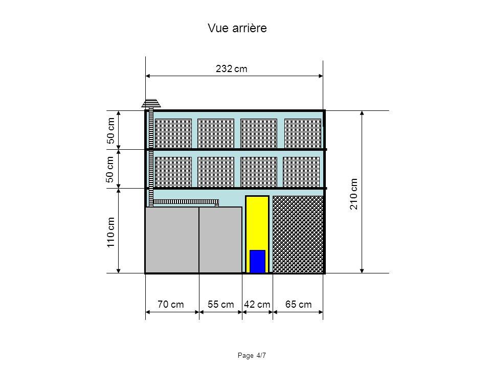 110 cm 50 cm 210 cm 232 cm 70 cm55 cm65 cm42 cm Vue arrière Page 4/7