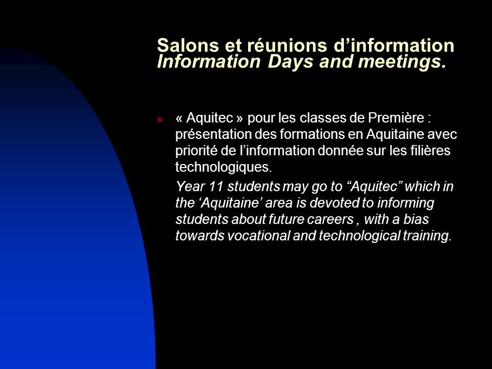 Salons et réunions dinformation Information Days and meetings. « Aquitec » pour les classes de Première : présentation des formations en Aquitaine ave