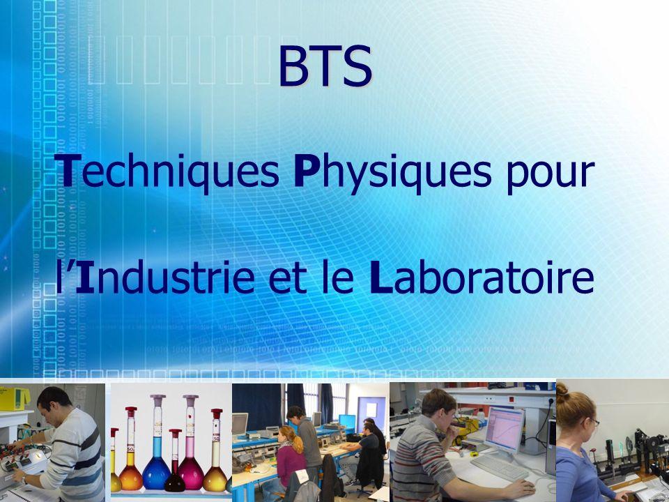 BTS BTS Techniques Physiques pour lIndustrie et le Laboratoire