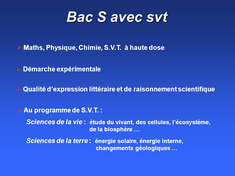 Bac S avec svt Maths, Physique, Chimie, S.V.T.