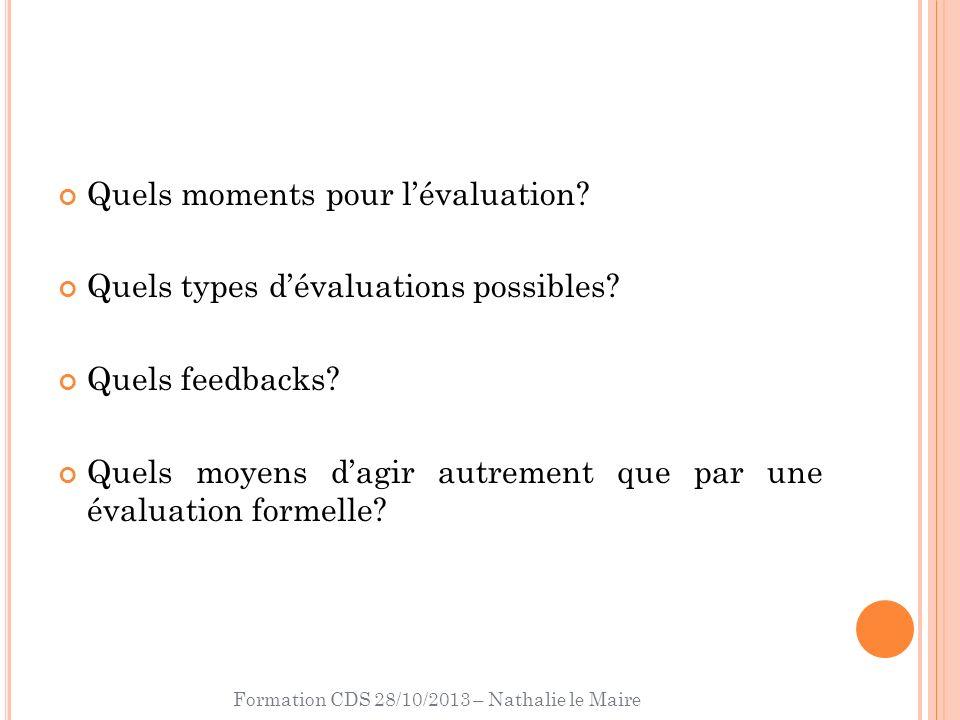 Formation CDS 28/10/2013 – Nathalie le Maire E VALUATIONS INFORMELLES Cours 5 sem.