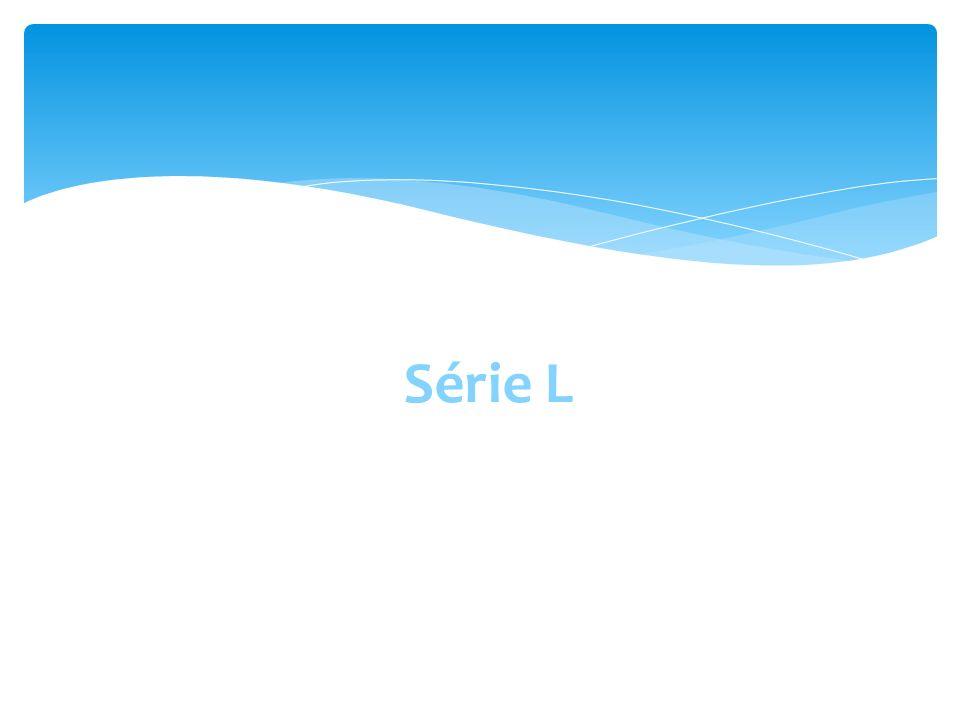 Série L