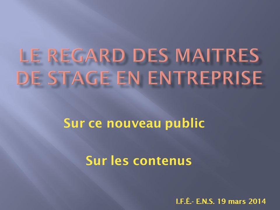 Sur ce nouveau public I.F.É.- E.N.S. 19 mars 2014 Sur les contenus