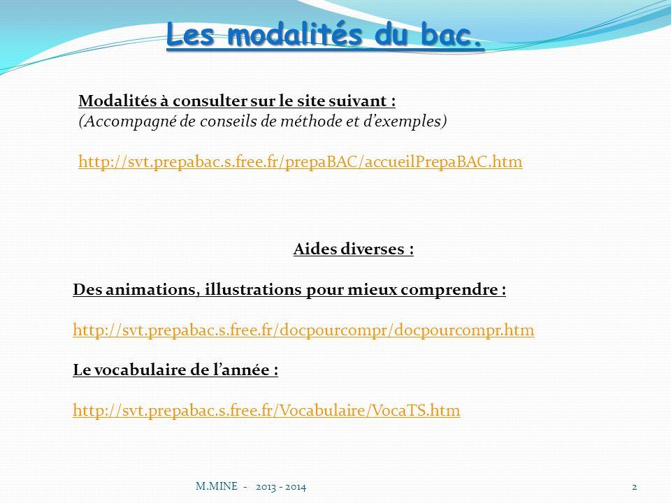 M.MINE - 2013 - 20142 Les modalités du bac.