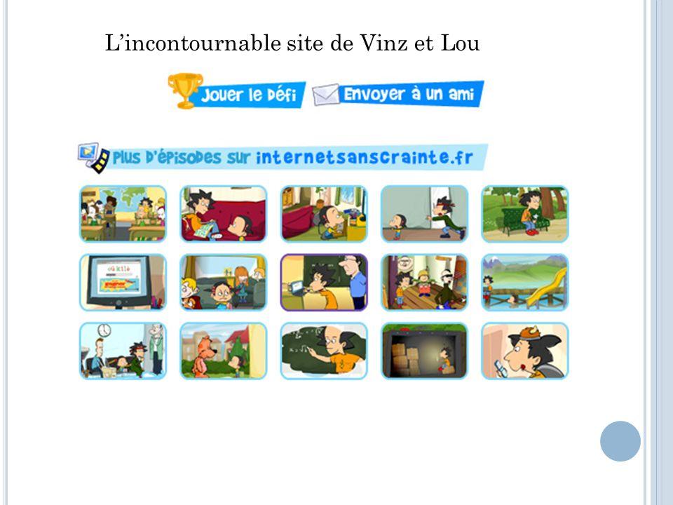 Lincontournable site de Vinz et Lou