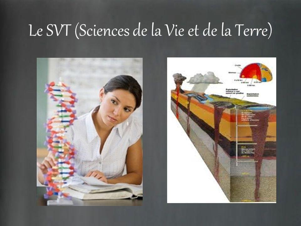 Le SVT (Sciences de la Vie et de la Terre)