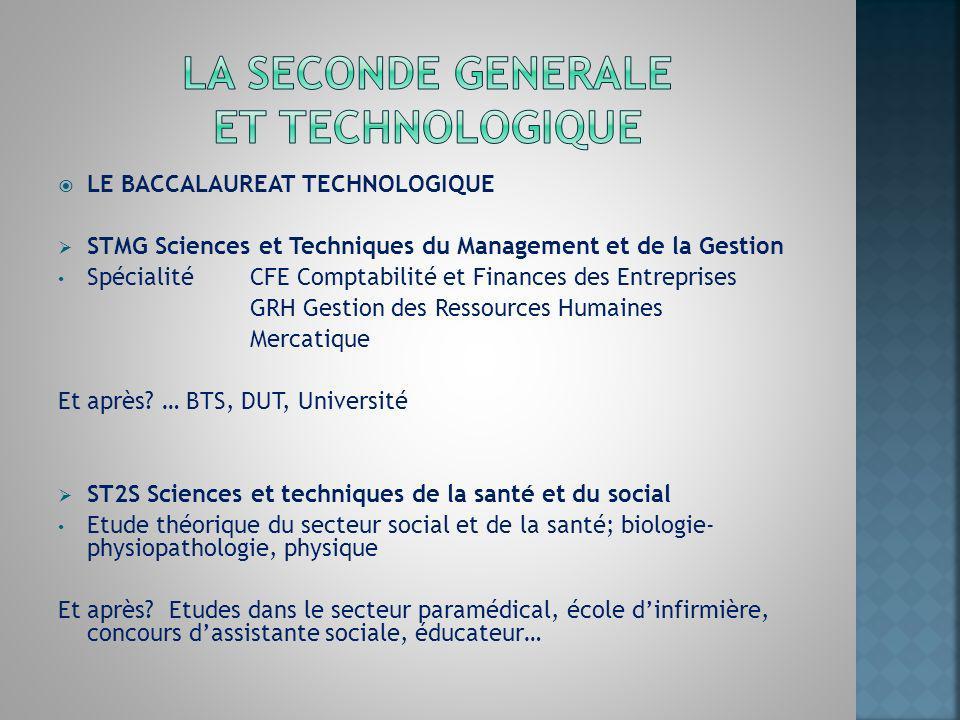 LE BACCALAUREAT TECHNOLOGIQUE STMG Sciences et Techniques du Management et de la Gestion Spécialité CFE Comptabilité et Finances des Entreprises GRH G