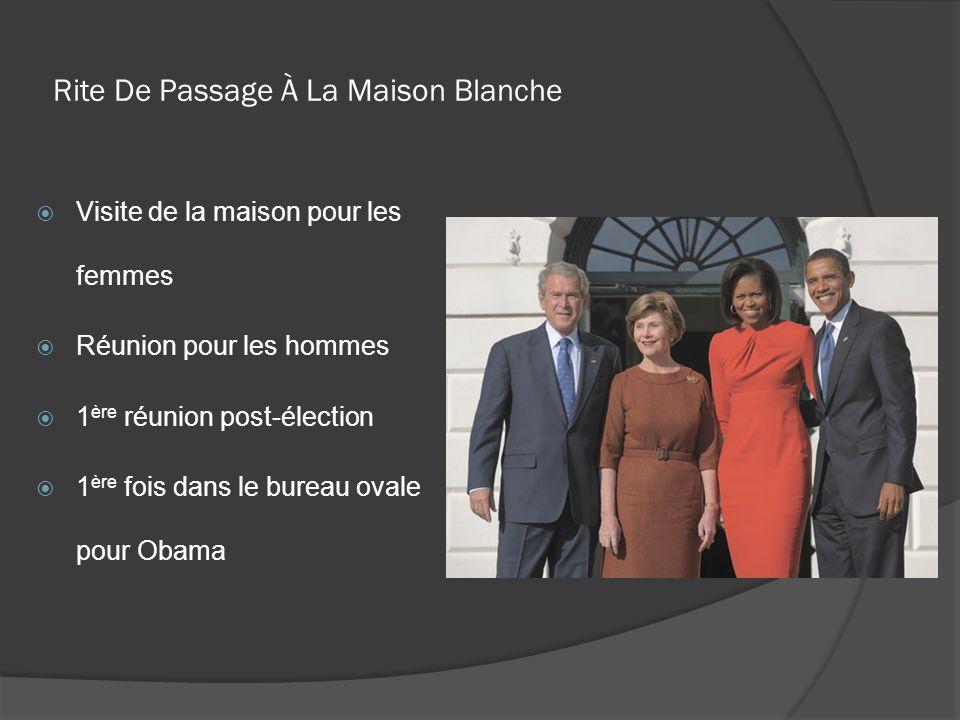 Rite De Passage À La Maison Blanche Visite de la maison pour les femmes Réunion pour les hommes 1 ère réunion post-élection 1 ère fois dans le bureau