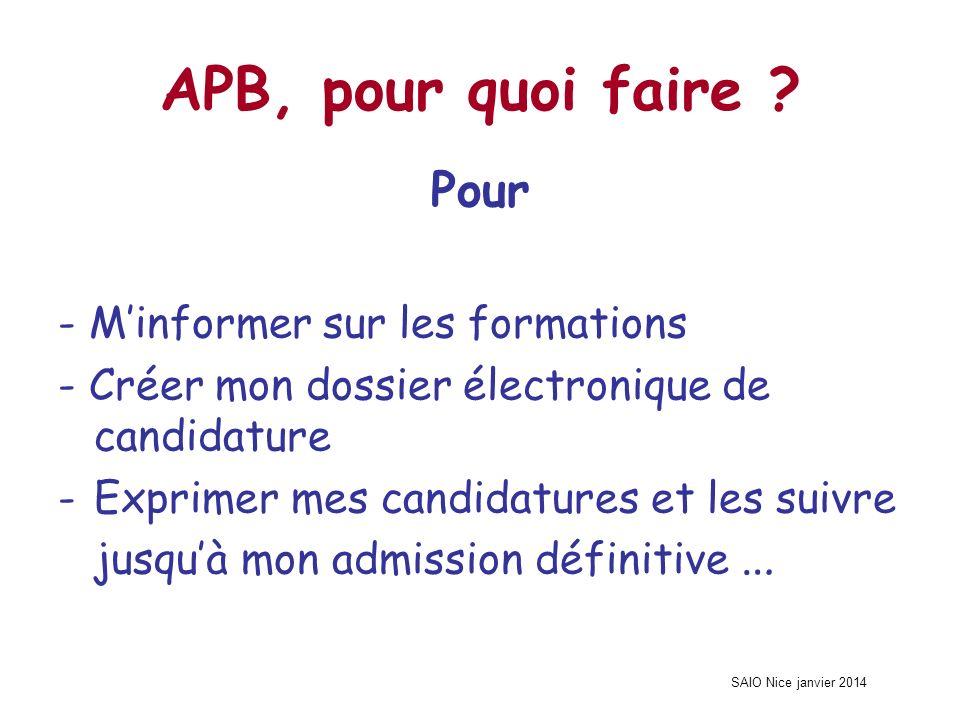SAIO Nice janvier 2014 APB, pour quoi faire .