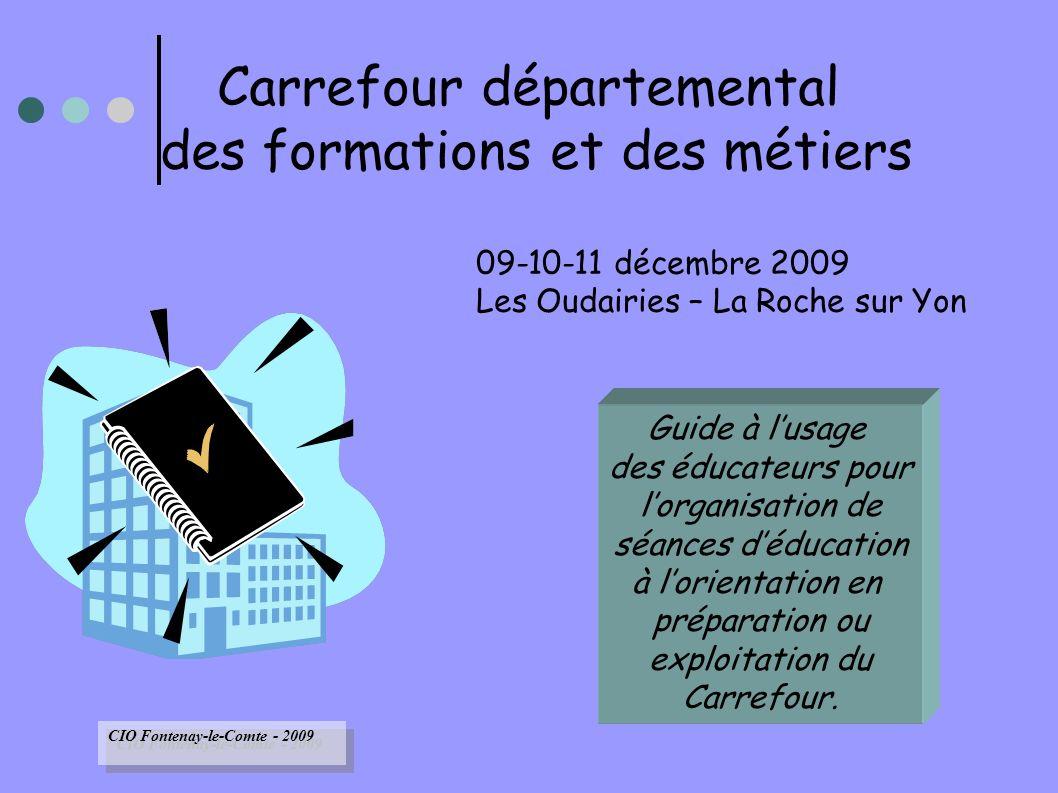 22 E) Economie-Emploi Outils documentaires Outils statistiques Démarche meformer.org Outils documentaires Outils statistiques Démarche meformer.org CIO Fontenay-le-Comte – 2009