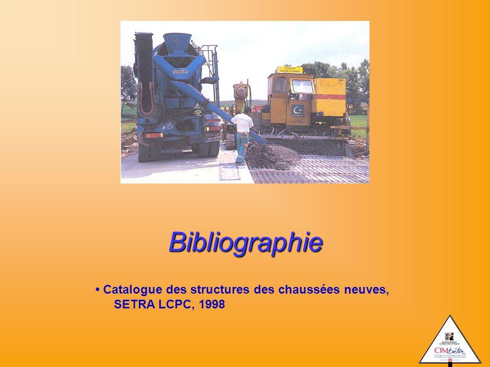 Bibliographie Catalogue des structures des chaussées neuves, SETRA LCPC, 1998