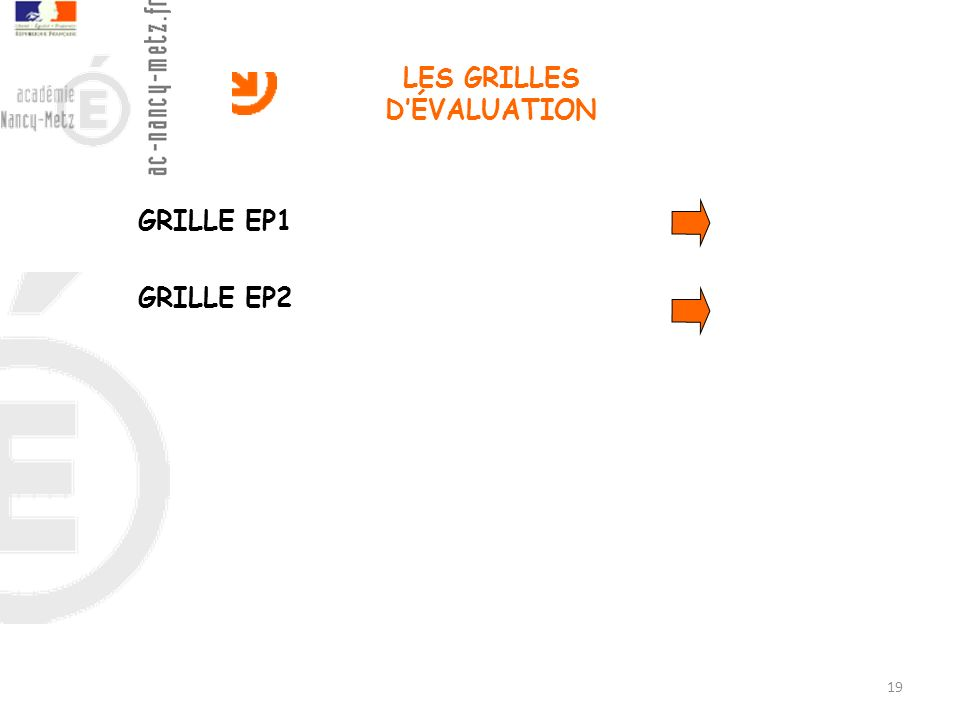 LES GRILLES DÉVALUATION GRILLE EP1 GRILLE EP2 19