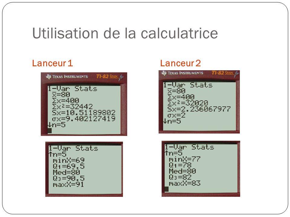 Utilisation de la calculatrice Lanceur 1Lanceur 2