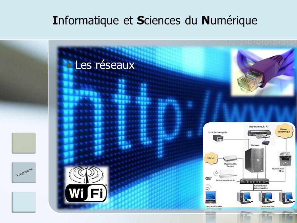 Informatique et Sciences du Numérique Les réseaux Programme