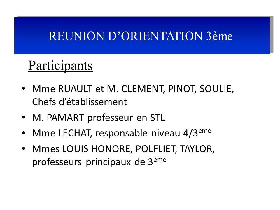 Mme RUAULT et M. CLEMENT, PINOT, SOULIE, Chefs détablissement M. PAMART professeur en STL Mme LECHAT, responsable niveau 4/3 ème Mmes LOUIS HONORE, PO