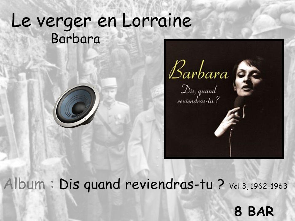Le verger en Lorraine Barbara Album : Dis quand reviendras-tu ? Vol.3, 1962-1963 8 BAR
