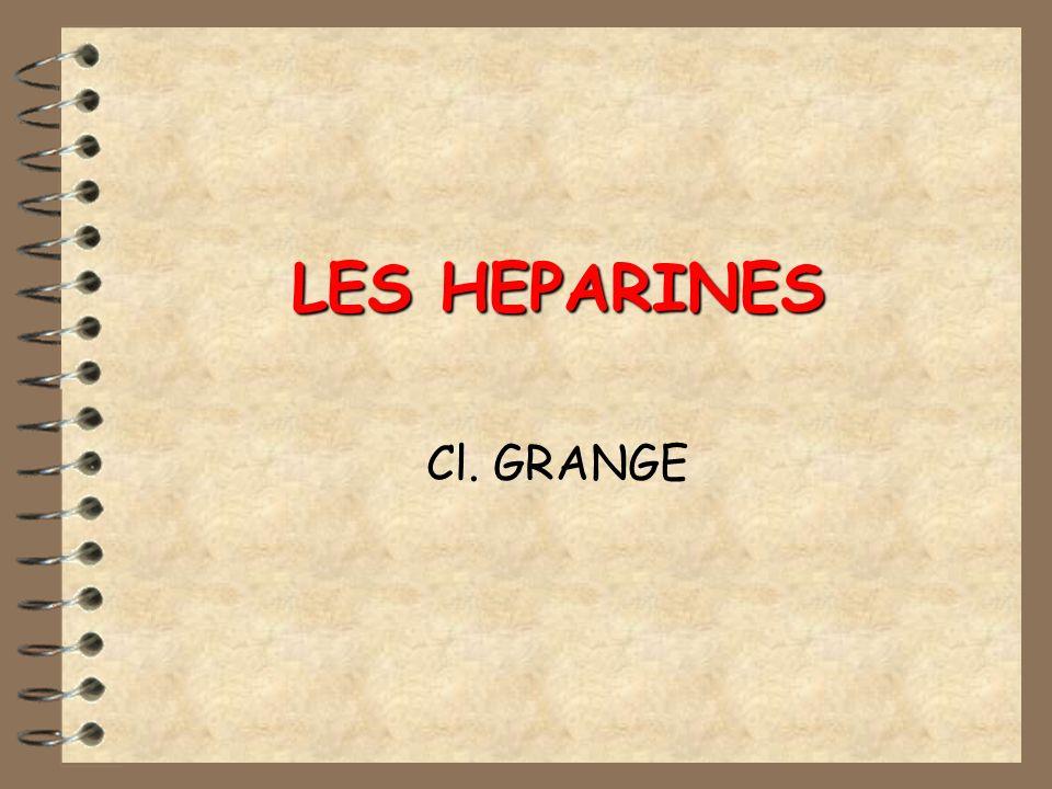 LES HEPARINES Cl. GRANGE