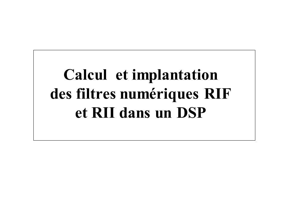 Calcul et implantation des filtres numériques RIF et RII dans un DSP