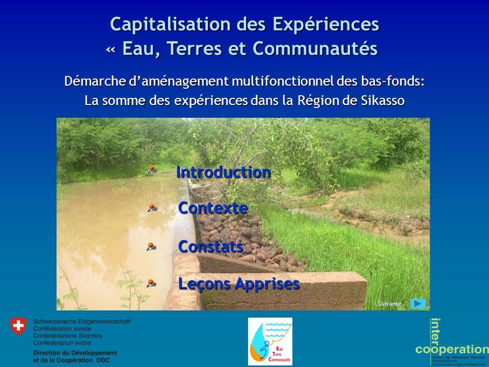 Démarche daménagement multifonctionnel des bas-fonds: La somme des expériences dans la Région de Sikasso Capitalisation des Expériences « Eau, Terres