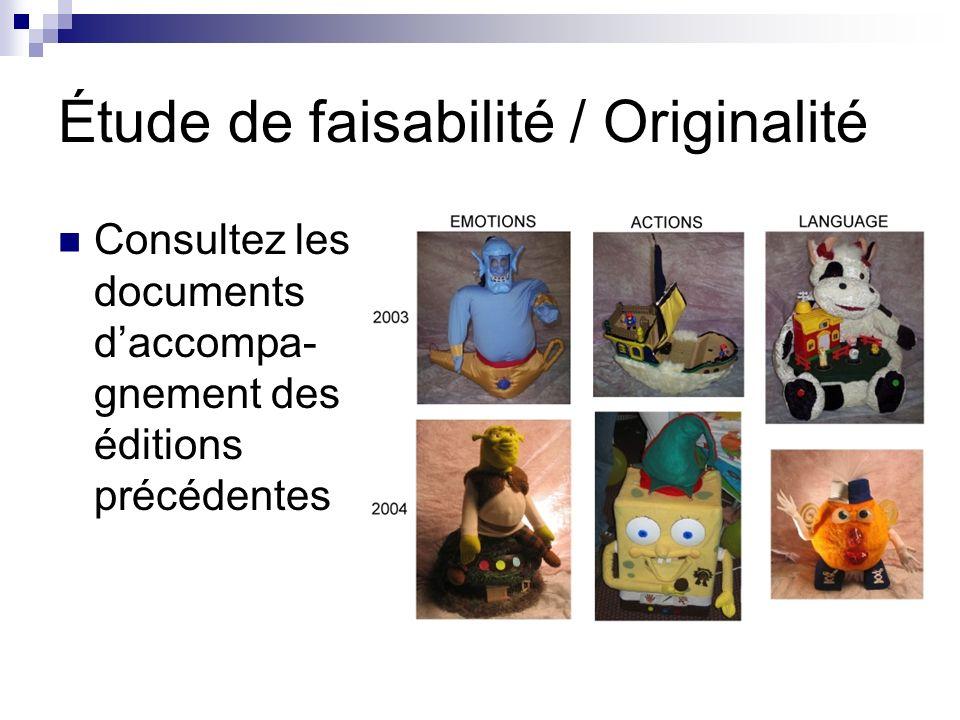 Étude de faisabilité / Originalité Consultez les documents daccompa- gnement des éditions précédentes