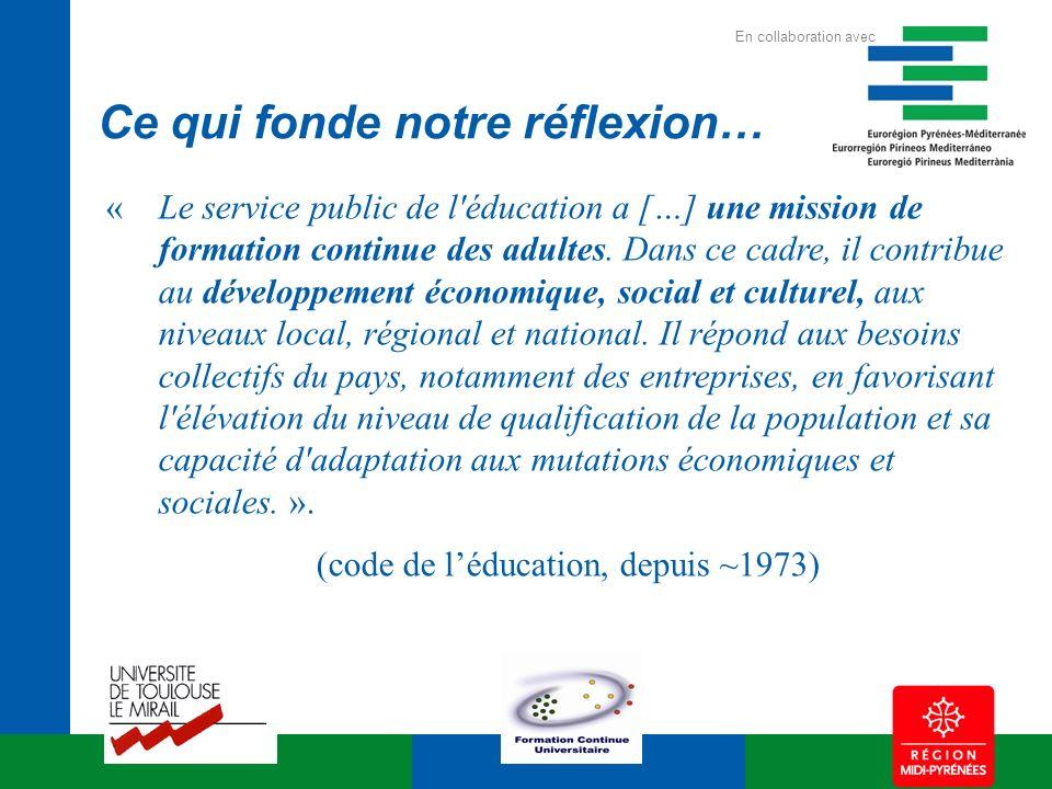 «Le service public de l'éducation a […] une mission de formation continue des adultes. Dans ce cadre, il contribue au développement économique, social