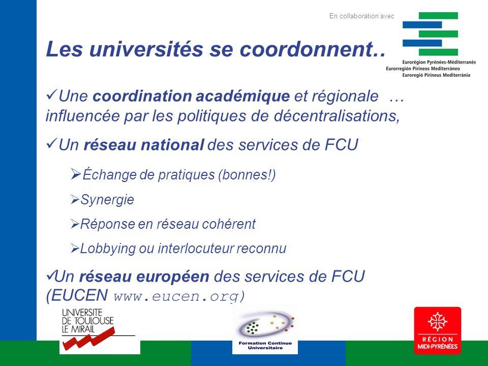 Une coordination académique et régionale … influencée par les politiques de décentralisations, Un réseau national des services de FCU Échange de prati