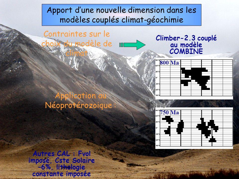 Apport dune nouvelle dimension dans les modèles couplés climat-géochimie Contraintes sur le choix du modèle de climat Climber-2.3 couplé au modèle COM